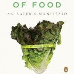 In Defense of Food: An Eater's Manifesto – Book Review