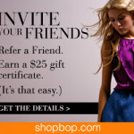 Shopbop.com: Refer a Friend, Get a $25 Gift Card