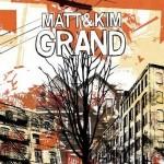 $2 – Matt & Kim Grand Album