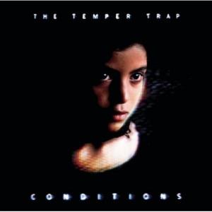 the-temper-trap-conditions